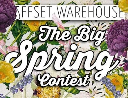 Offset Warehouse's Big Spring Contest