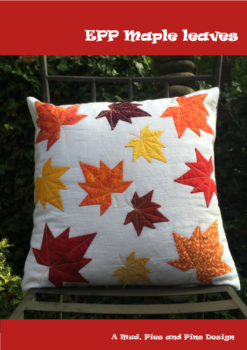 EPP Maple leaves pattern | Mud, Pies and Pins